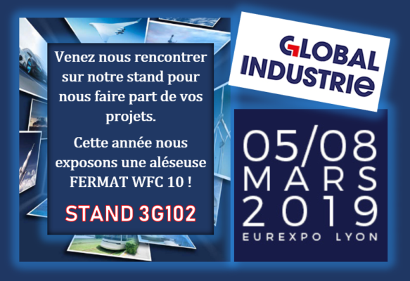 Salon Global Industrie 2019 Lyon 7
